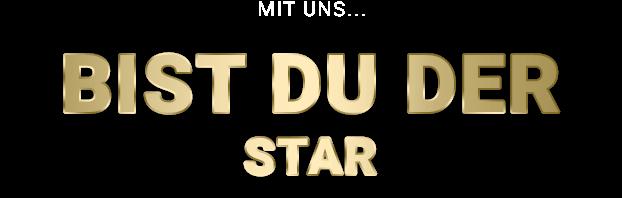 mit-uns-bist-du-der-star